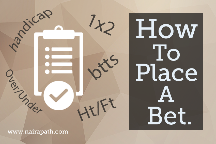 How To Place A Bet