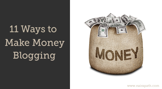 11 Ways to Make Money with Your Blog