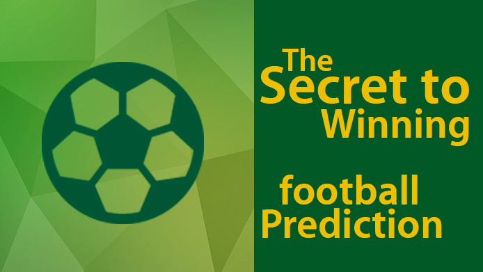 The Secret to Winning Football Prediction