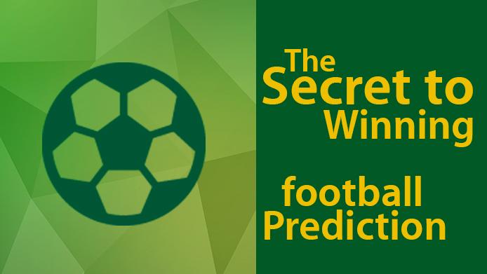 The Secret to Winning Football Prediction